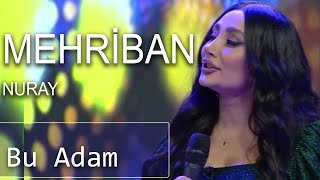 Mehriban - Bu Adam (7 Canlı)