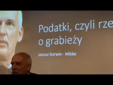 """WYKŁAD: """"Podatki czyli rzecz o grabieży"""" – Janusz Korwin-Mikke, 28.01.2018 Poznań"""