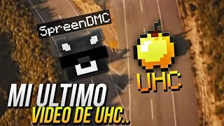 Mi ultimo vídeo de UHC ;(