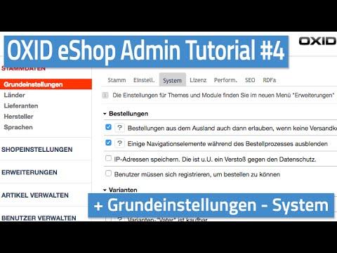 Oxid eShop Admin Tutorial #04 - Grundeinstellungen - System