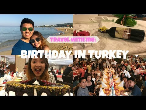 Travel With Me: Birthday in TURKEY | What I Did On My Birthday