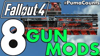 Top 8 Best Fallout 4 Gun and Weapon Mods for PC and Xbox One (So Far) #PumaCounts