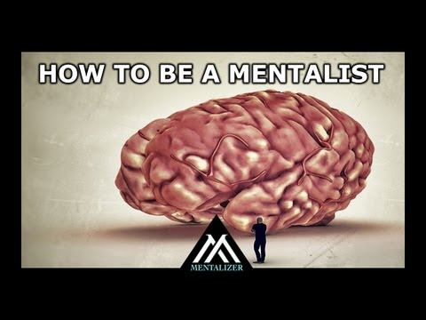 HOW TO BE A MENTALIST (Lesson 1)