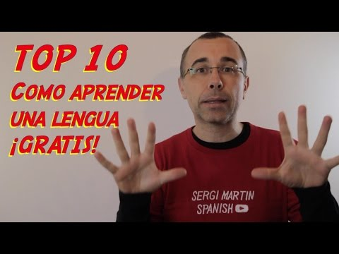 TOP 10 recommendations to learn Spanish. FREE!