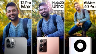 iPhone 12 Pro Max vs Samsung Note 20 Ultra / Huawei Mate 40 Pro Camera Test Comparison.