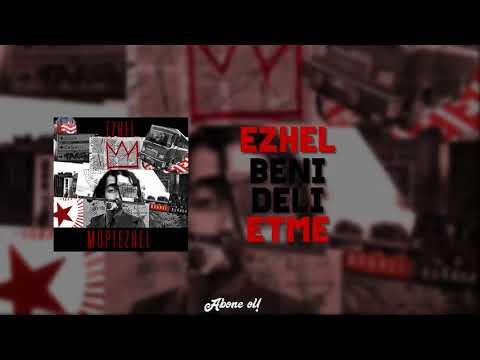 Ezhel - Beni Deli Etme (Official Audio)