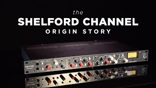 The Shelford Channel: Origin Story