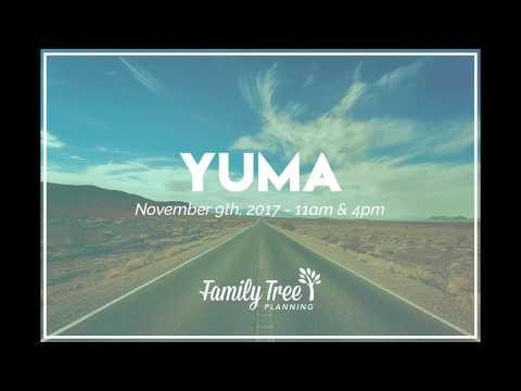 FTP Living Trust Seminar - YUMA, AZ