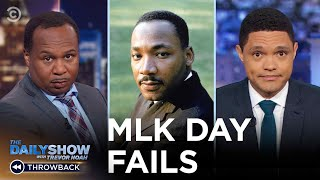 The Wrong Way to Do MLK Day | The Daily Show Throwback