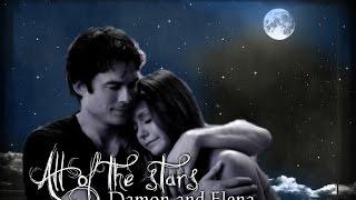 Damon & Elena || All Of The Stars