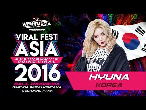 Viral Fest Asia 2016 - Hyuna (Korea) Performance