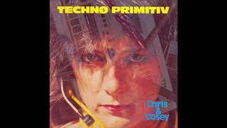 Chris & Cosey - Technø Primitiv (1985) FULL ABLUM