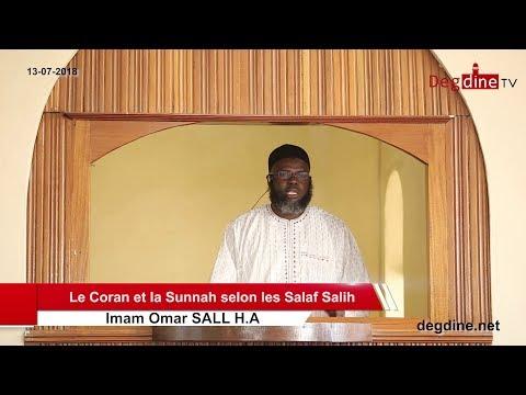Khoutbah du13-07-18 | Le Coran et la Sunnah selon les Salaf Salih | Imam Omar SALL H.A