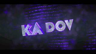 Kadov - Intro by WailooArts ft. Ore [Contest Entry]