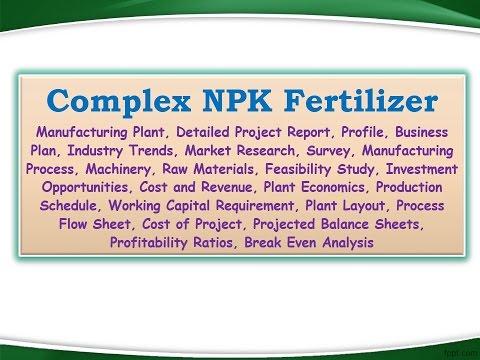 Complex Npk Fertilizer Manufacturing Plant Detailed Project