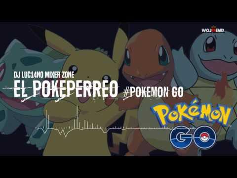 DJ Luc14no - El Pokeperreo (Flowremix 2016)