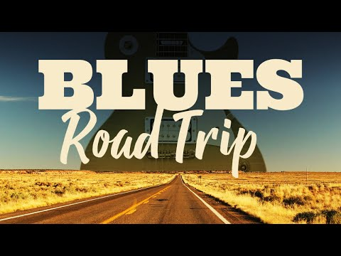 Blues Road Trip
