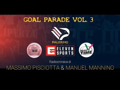 GOL PARADE PALERMO Vol.3 - Radiocronaca di Radio Time - SERI