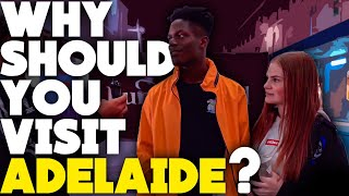 Why should you visit Adelaide, Australia?