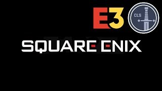 E3 2018: Square Enix Press Conference Review -- CLS Side Quest