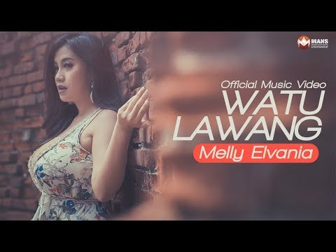 MELLY ELVANIA - WATU LAWANG (Official Music Video)
