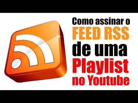 Como assinar o FEED RSS de uma Playlist no Youtube | COMO FAZER