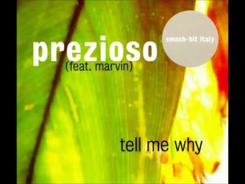 Prezioso ft. Marvin - Tell me why