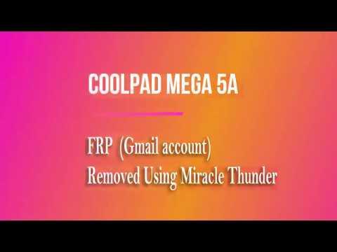 Coolpad Mega 5A 1821 FRP Gmail Account Removed Using Miracle Thunder