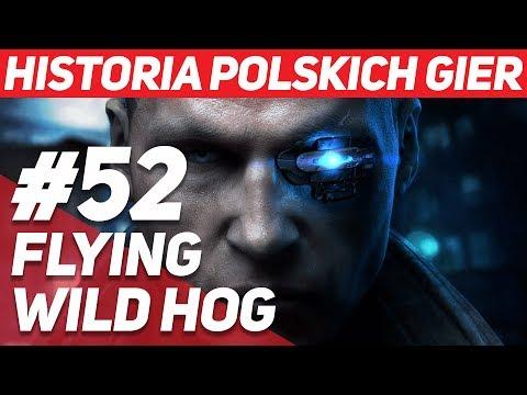 Flying Wild Hog - Historia Polskich Gier #52