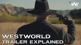 Westworld Season 2 - Final Episodes Trailer Explained