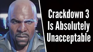 Crackdown 3 is Absolutely Unacceptable and Xbox Fans Should NOT Be Ok with This