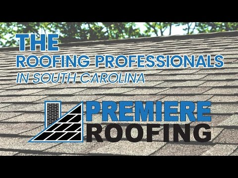 The Roofing Professionals In Columbia | Columbia SC | Premiere Roofing
