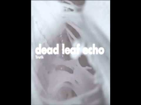 "Dead Leaf Echo- ""Act of Truth"""