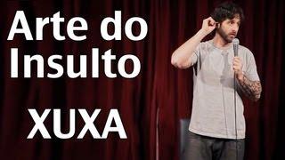 Arte do Insulto - Xuxa