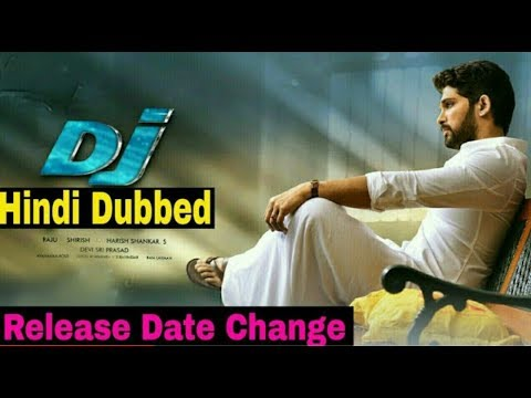 DJ Movies Date Change, Hindi Dubbed
