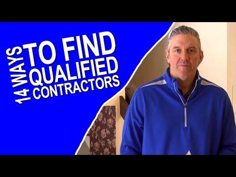 14 Ways To Find Qualified Contractors