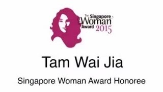 Singapore Woman Award Honoree - Tam Wai Jia