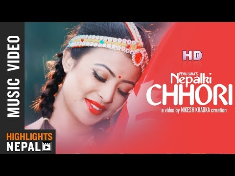 Nepalki Chhori | Pema Lama Ft. Kristina Thapa | New Nepali Adhunik Song 2018/2075