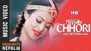 Nepalki Chhori   Pema Lama Ft. Kristina Thapa   New Nepali Adhunik Song 2018/2075