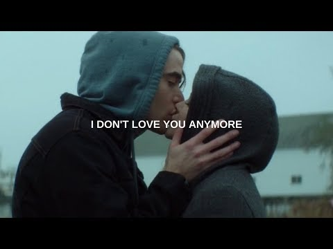 I don't love you anymore.