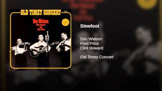 Play Slewfoot (Live)