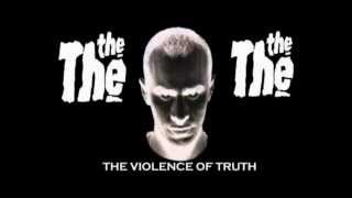 The The   Violence Of Truth Audio Only Extended Mix Demo Vid