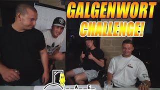 GALGENWORT CHALLENGE | mit Sascha,Inscope21 & Peter