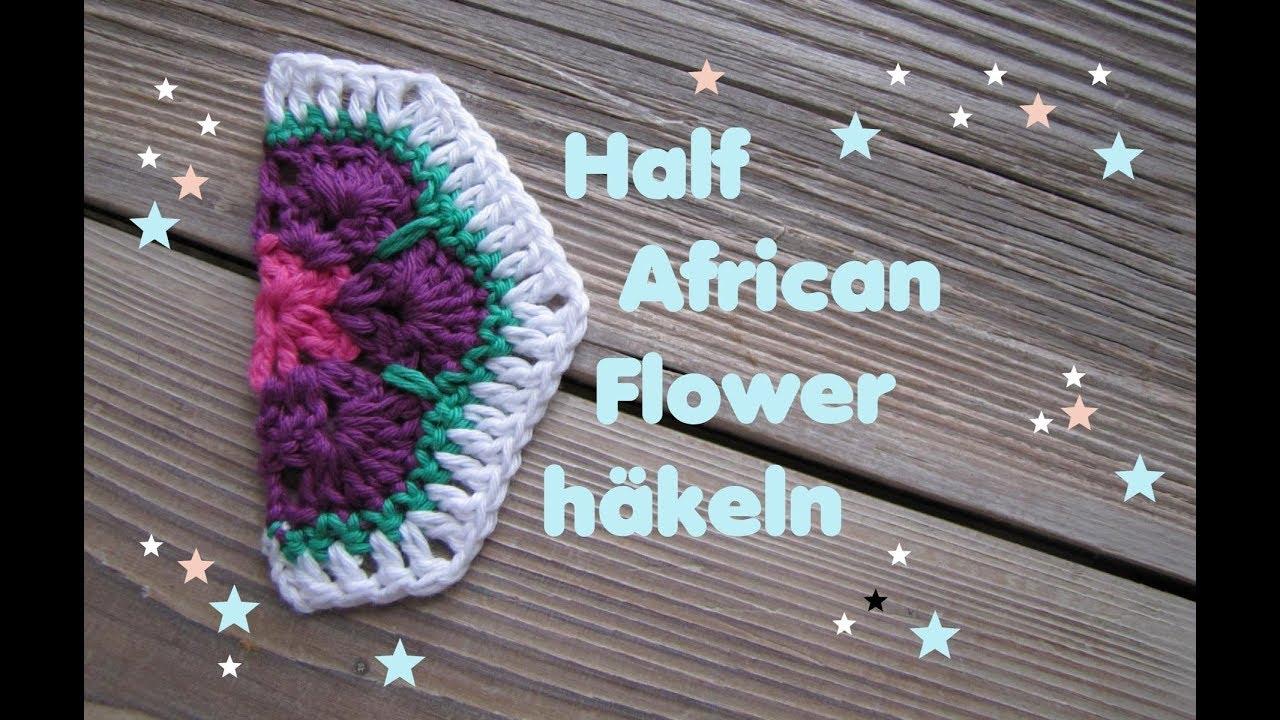 Half African Flower Granny - Halbes Hexagon häkeln - YouTube