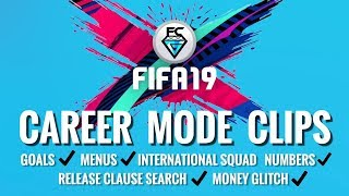 FIFA 19 Career Mode Clips (including Gameplay & Money Glitch)