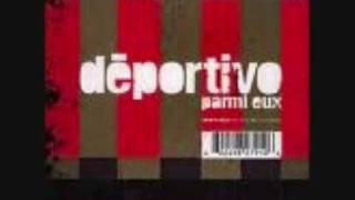 Deportivo - Parmi eux