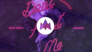 DJ Mustard Ft. Nicki Minaj & Jeremih   Don