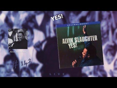 Alvin Slaughter- Yes! (Full) (1997)