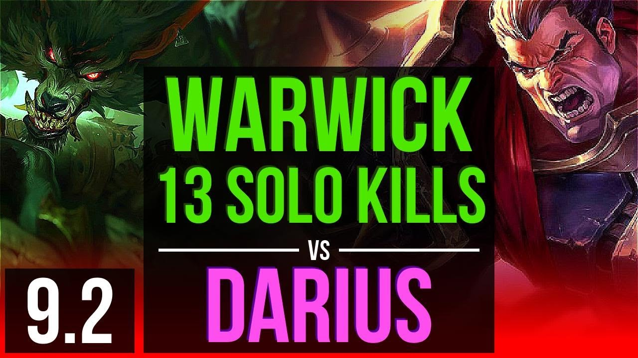 WARWICK vs DARIUS (TOP) | 13 solo kills, 800+ games, 2 early solo kills | TR Master | v9.2