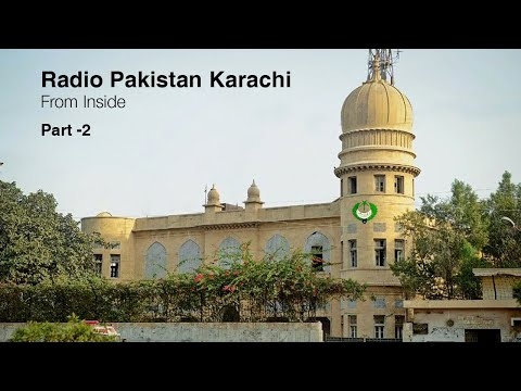 Radio Pakistan Karachi From Inside   Part-2